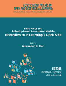 Third Party and Industry-based Assessment Models: Remedies to e-Learning's Dark Side | Alexander G. Flor