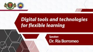 Digital Tools and Technologies for Flexible Learning | Dr. Ria Mae H. Borromeo