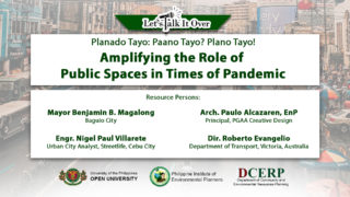 Planado Tayo: Paano Tayo? Plano Tayo? - Amplifying the Role of Public Spaces in Times of Pandemic