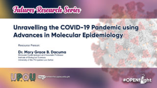 Unravelling the COVID-19 Pandemic using Advances in Molecular Epidemiology | Dr. Mary Grace B. Dacuma