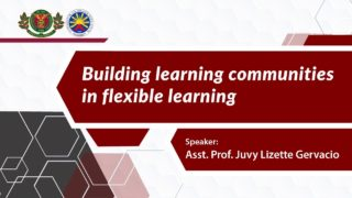 Building Learning Communities in Flexible Learning | Asst. Prof. Juvy Lizette Gervacio