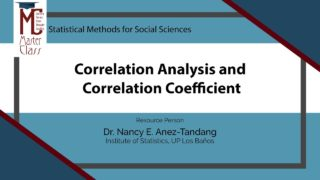 Correlation Analysis and Correlation Coefficient | Dr. Nancy E. Añez-Tandang
