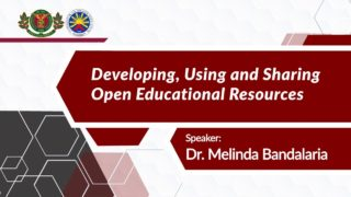 Developing, Using, and Sharing Open Educational Resources | Dr. Melinda dP. Bandalaria