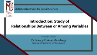Introduction: Study of Relationships Between or Among Variables | Dr. Nancy E. Añez-Tandang