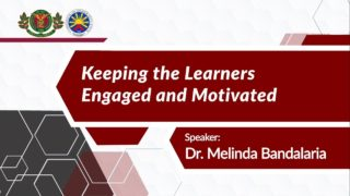 Keeping the Learners Engaged and Motivated | Dr. Melinda dP. Bandalaria