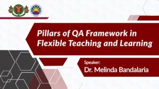 Pillars of Quality Assurance (QA) Framework in Flexible Teaching and Learning | Dr. Melinda dP. Bandalaria