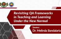Pillars of Quality Assurance (QA) Framework in Flexible Teaching and Learning | Dr. Melinda dP. Bandalaria