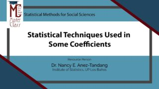 Statistical Techniques Used in Some Coefficients | Dr. Nancy E. Añez-Tandang