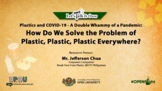 How Do We Solve the Problem of Plastic, Plastic, Plastic Everywhere? | Mr. Jefferson Chua