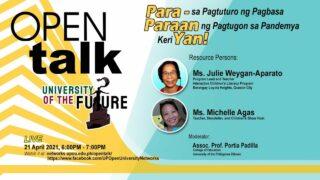 OPEN Talk Episode 4: Para-Paraan Yan! – Para sa Pagturo ng Pagbasa, Paraan ng Pagtugon sa Pandemya, Keri Yan!