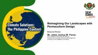 Reimagining Our Landscapes with Permaculture Design | Mr. Jabez Joshua M. Flores