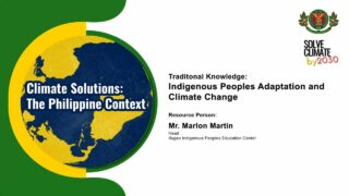 Traditional Knowledge: Indigenous People's Adaptation and Climate Change | Mr. Marlon Martin