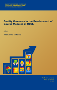 Quality Concerns in the Development of Course Modules in ODeL | Ana Katrina T. Marcial