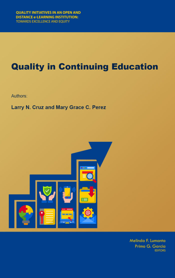 Quality in Continuing Education   Larry N. Cruz and Mary Grace C. Perez
