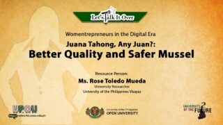 Juana Tahong, Any Juan?: Better Quality and Safer Mussel | Ms. Rose Toledo Mueda