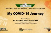 My COVID-19 Journey | Mr. John Alex Melencio, RN
