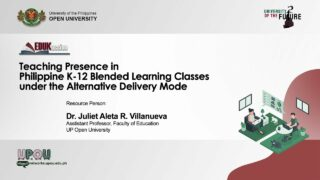 Teaching Presence in Philippine K-12 Blended Learning Classes under the Alternative Delivery Mode | Dr. Juliet Aleta R. Villanueva