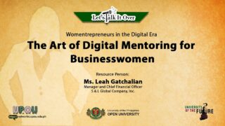 The Art of Digital Mentoring for Businesswomen | Ms. Leah Gatchalian