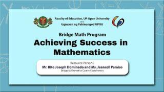 Achieving Success in Mathematics | Mr. Rito Joseph Dominado and Ms. Jeancell Paraiso