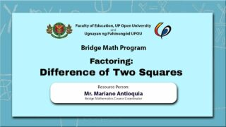 Factoring: Difference of Two Squares | Mr. Mariano Antioquia