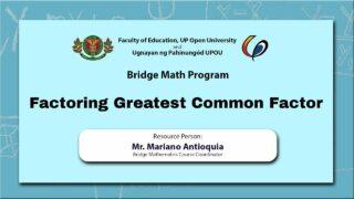Factoring Greatest Common Factor | Mr. Mariano Antioquia