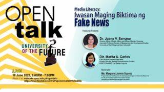 OPEN Talk - Media Literacy: Iwasan Maging Biktima ng Fake News