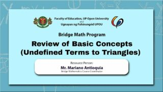 Review of Basic Concepts (Undefined Terms to Triangles) | Mr. Mariano Antioquia