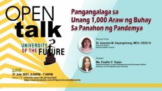 OPEN Talk: Pangangalaga sa Unang 1,000 Araw ng Buhay sa Panahon ng Pandemya
