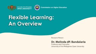 Flexible Learning: An Overview | Dr. Melinda dP. Bandalaria