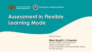 Assessment in Flexible Learning Mode | Asst. Prof. Mari Anjeli L. Crisanto