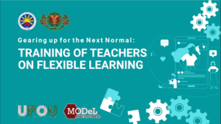 Gearing up for the Next Normal: Training of Teachers on Flexible Learning