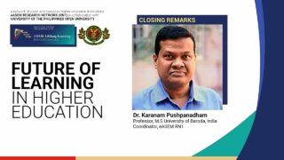 Future of Learning in Higher Education: Closing Remarks |  Prof. Karanam Pushpanadham