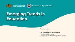 Emerging Trends in Education | Dr. Melinda dP. Bandalaria