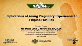 Implications of Young Pregnancy Experiences to Filipino Families | Ms. Maria Elma Mirandilla, RN