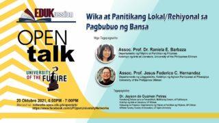 OPEN Talk Episode 15: Wika at Panitikang Lokal/Rehiyonal sa Pagbubuo ng Bansa